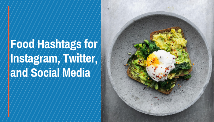 best food hashtags