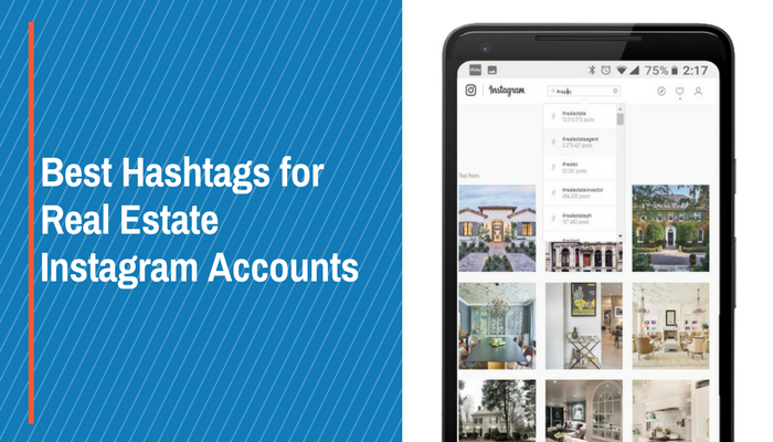 Best Hashtags for Real Estate Instagram Accounts