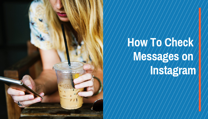 How To Check Messages on Instagram