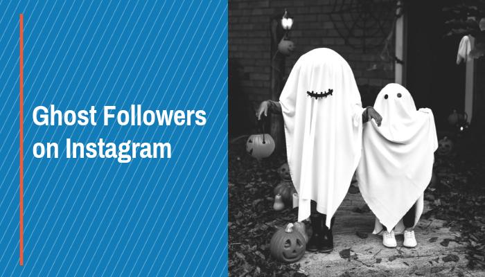 Ghost Followers on Instagram